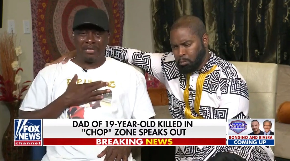 Father Whose 19-Year-Son Was Killed In Seattle's 'CHOP' Gives ...