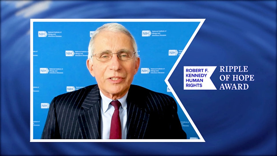 UNSPECIFIED LOCATION – DECEMBER 10: In this screengrab, Dr. Anthony Fauci accepts the Ripple of Hope Award at the 52nd annual Robert F. Kennedy Ripple of Hope Award gala, honoring courageous human rights defenders on December 10, 2020 in Various Cities. The ceremony—virtual for the first time—will be available to the public on December 17. Visit RFKgala.com for more info.