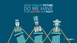 "PragerU video, ""No Past, No Future"""