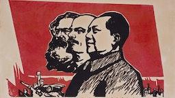 Chinese Communist Poster with Karl Marx, Vladimir Lenin and Mao Zedong, twentieth century.